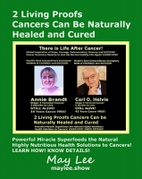 2 Living Proofs Cancers Can be Naturally Healed and Cured