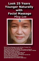 Look 25 Years Younger Naturally with Facial Massage