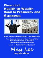 Financial Health to Wealth, Road to Prosperity and Success