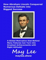 How Abraham Lincoln Conquered Numerous Defeats into Biggest Success