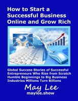 How to Start a Successful Business Online and Grow Rich