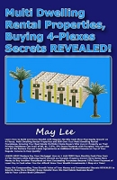 Multi Dwelling Rental Properties, Buying 4-Plexes Secrets REVEALED