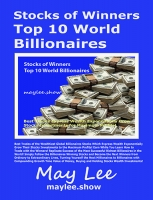 Stocks of Winners Top 10 World Billionaires