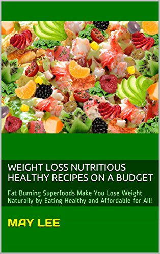 weight loss nutritious healthy recipes on a budget